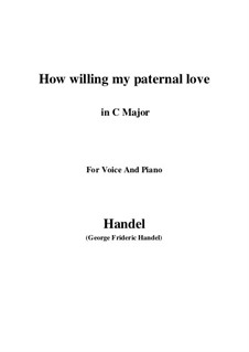Samson, HWV 57: How willing my paternal love (C Major) by Georg Friedrich Händel