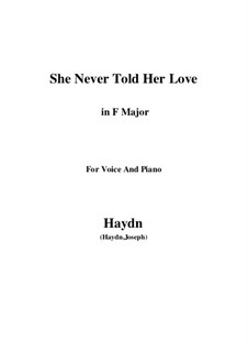 She Never Told Her Love: F-Dur by Joseph Haydn