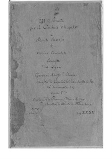 Drei Sonaten für Flöte (oder Violine) und Cembalo, Op.1: Drei Sonaten für Flöte (oder Violine) und Cembalo by Johann Adolph Scheibe