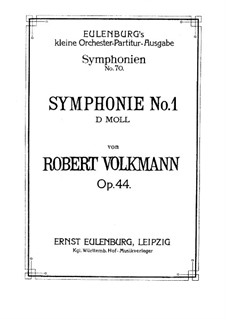 Sinfonie Nr.1 in d-moll, Op.44: Sinfonie Nr.1 in d-moll by Robert Volkmann