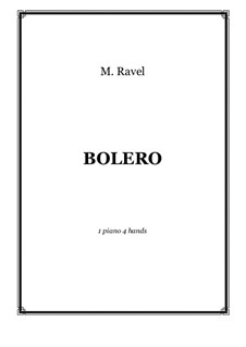 Bolero, M.81: For piano four hands - score and parts by Maurice Ravel