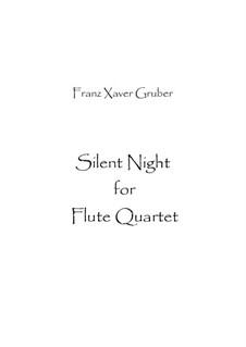Stille Nacht (Noten zum Download): Für Flötenquartett by Franz Xaver Gruber