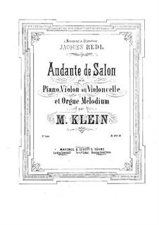 Andante de salon for Piano, Violin (or Cello) and Organ: Vollpartitur by Manuel Klein