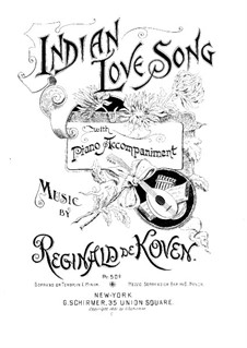 Indian Love Song, Op.53 No.3: Indian Love Song by Reginald De Koven