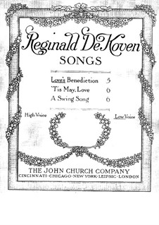Three Songs, Op.190: No.1 Love's Benediction by Reginald De Koven