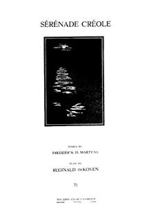 Sérénade Créole, Op.370 No.1: Sérénade Créole by Reginald De Koven
