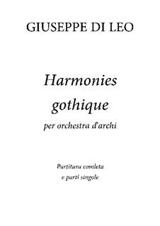 Harmonies gothique: Harmonies gothique by Giuseppe Di Leo