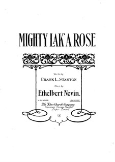 Mighty lak' a Rose: In F-Dur by Ethelbert Woodbridge Nevin