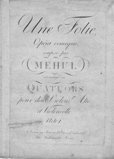 Une Folie: Act I, for string quartet – parts by Étienne Méhul