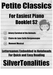 Petite Classics for Easiest Piano Booklet S2: Petite Classics for Easiest Piano Booklet S2 by Franz Schubert, Claude Debussy, Camille Saint-Saëns
