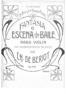 Scène de ballet, Op.100: Bearbeitung für Violine und Klavier by Charles-Auguste de Beriot