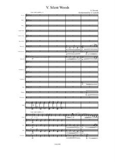 Aus dem Böhmerwald, B.133 Op.68: No.5 Silent Woods, for symphonic orchestra by Antonín Dvořák