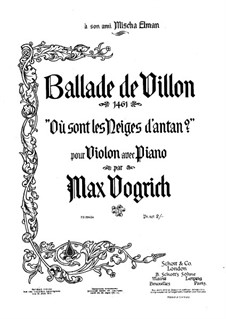 Ballade de Villon for Violin and Piano: Ballade de Villon for Violin and Piano by Max Vogrich
