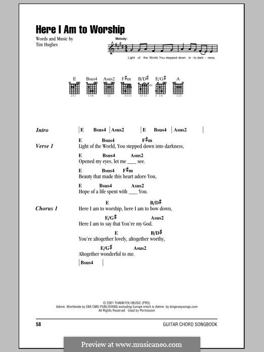 Here I am to Worship (Phillips, Craig & Dean): Text und Akkorde by Tim Hughes