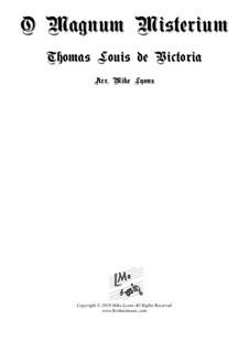 O Magnum Mysterium: For bassoon quartet by Tomás Luis de Victoria