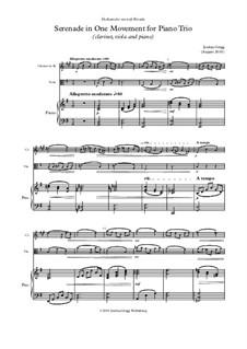 Serenade in One Movement for Piano Trio (clarinet, viola and piano): Serenade in One Movement for Piano Trio (clarinet, viola and piano) by Jordan Grigg