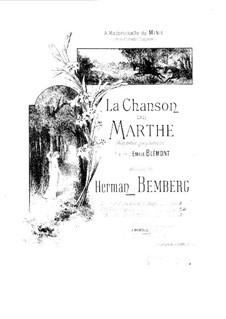La Chanson de Marthe: La Chanson de Marthe by Herman Bemberg