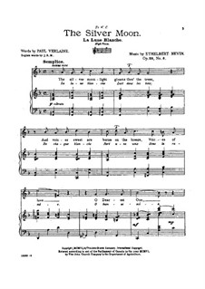 Songs from Vineacre, Op.28: No.6 The Silver Moon by Ethelbert Woodbridge Nevin