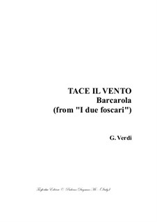 Die beiden Foscari: Tace il Vento, for SATB choir by Giuseppe Verdi