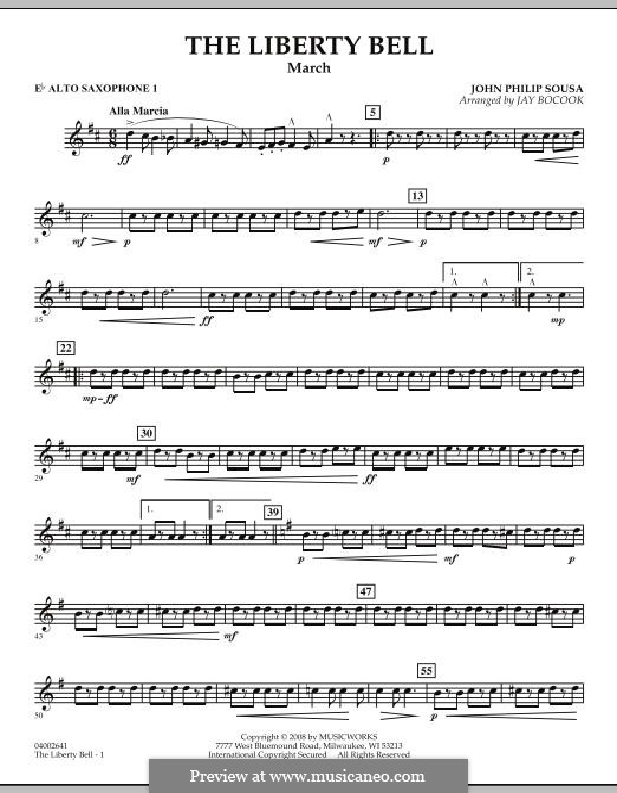 The Liberty Bell: Eb Alto Saxophone 1 part by John Philip Sousa