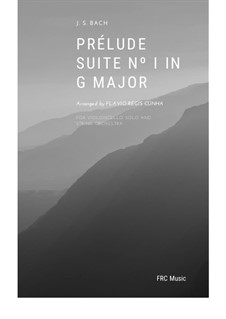 Suite für Cello Nr.1 in G-Dur, BWV 1007: Prelude, for cello solo and string orchestra by Johann Sebastian Bach
