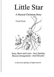 Little Star. A Musical Christmas Story: Klavierauszug mit Singstimmen by Jerry Sperling