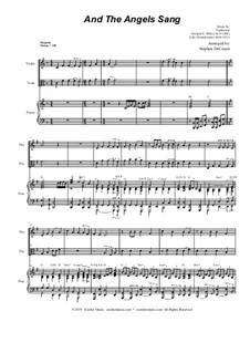 And the Angels Sang: Duet for Violin and Viola - Alternate Version by Felix Mendelssohn-Bartholdy, folklore, Richard Storrs Willis