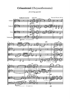 Chrysanthemums (I Crisantemi): For string quartet, score and parts by Giacomo Puccini