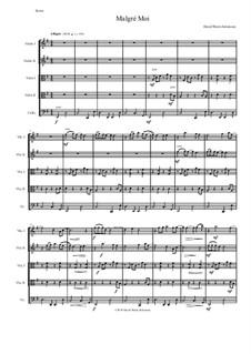 Malgré Moi: For string quintet (2 violins, 2 violas, cello) by David W Solomons