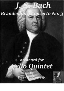 Brandenburgisches Konzert Nr.3 in G-Dur, BWV 1048: For cello quintet by Johann Sebastian Bach