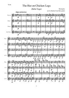 No.9 Die Hütte auf Hühnerfüssen (Baba-Jaga): Für Flötenquartett by Modest Mussorgski