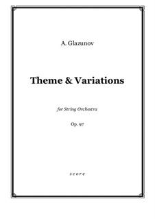 Thema und Variationen für Streichorchester: Score and parts by Alexander Glazunov