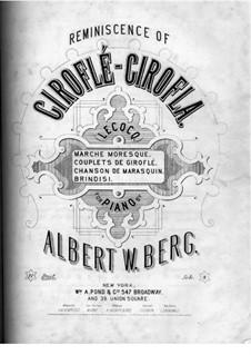 Reminiszenz über Themen aus 'Giroflé-Girofla' von Lecocq: Reminiszenz über Themen aus 'Giroflé-Girofla' von Lecocq by Charles Lecocq