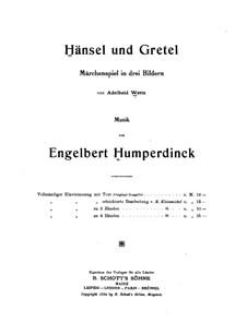Hänsel und Gretel: Für Stimmen und Klavier by Engelbert Humperdinck