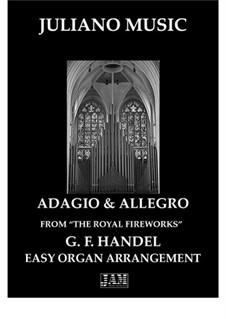 Feuerwerksmusik, HWV 351: Adagio and Allegro, for easy organ - C version by Georg Friedrich Händel