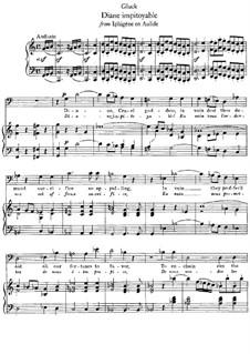 Iphigénie en Aulide, Wq.40: Diane impitoyable, für Singstimme und Klavier by Christoph Willibald Gluck