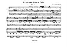 Ich ruf' zu dir, Herr Jesu Christ, BWV 639: Für Orgel by Johann Sebastian Bach