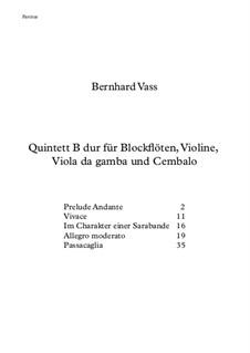 Quintett B dur für Blockflöten, Violine, Viola da gamba und Cembalo: Quintett B dur für Blockflöten, Violine, Viola da gamba und Cembalo by Bernhard Vass