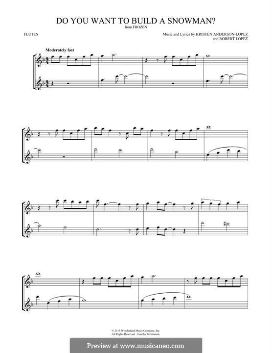Do You Want to Build a Snowman? (Kristen Bell): Für zwei Flöten by Robert Lopez, Kristen Anderson-Lopez