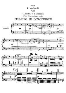 Die Lombarden auf dem ersten Kreuzzug: Akt I, für Solisten, Chor und Klavier by Giuseppe Verdi