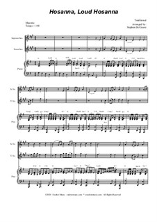 Hosanna, Loud Hosanna: Duet for soprano and tenor saxophone - piano accompaniment by Unknown (works before 1850)