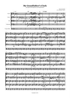 Grandfather's Clock: Für Streichquartett by Henry Clay Work
