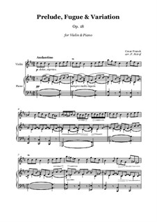 Sechs Stücke für Grosse Orgel: Prelude, Fugue and Variation - violin and piano, Op.18 by César Franck