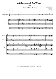 All Glory, Laud, and Honor (with 'Hosanna, Loud Hosanna'): For brass quartet and organ by Unknown (works before 1850), Melchior Teschner