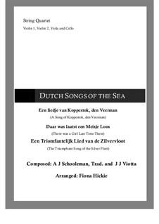 Dutch Songs Of The Sea: Dutch Songs Of The Sea by folklore, Abraham Jacobus Schooleman, Joannes Josephus Viotta