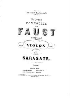 Fantasie über Themen aus 'Faust' von Gounod, Op.13: Partitur by Pablo de Sarasate