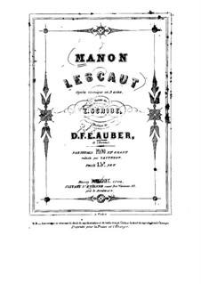 Manon Lescaut: Akt I, Klavierauszug mit Singstimmen by Daniel Auber