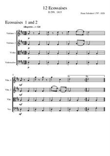 Acht Ecossaisen für Klavier, D.299: Arranged for strings by Franz Schubert
