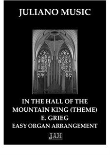 Suite Nr.1. In der Halle des Bergkönigs, Op.46 No.4: For easy organ - C version by Edvard Grieg
