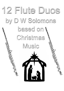 12 Flute duos based on traditional Christmas music: 12 Flute duos based on traditional Christmas music by Orlando di Lasso, folklore, Conrad Kocher